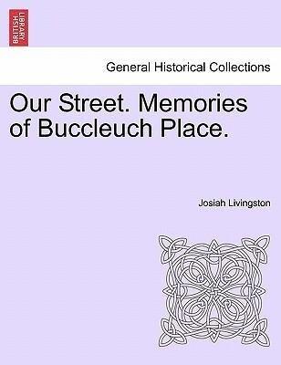 Our Street. Memories of Buccleuch Place. als Taschenbuch