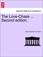 The Love-Chase ... Second edition. als Taschenbuch