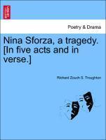 Nina Sforza, a tragedy. [In five acts and in verse.] als Taschenbuch