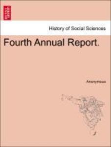 Fourth Annual Report. als Taschenbuch