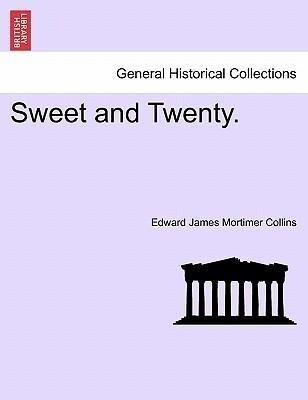 Sweet and Twenty. Vol. II. als Taschenbuch