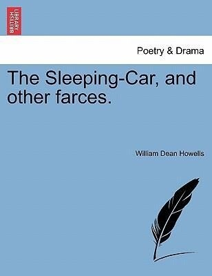 The Sleeping-Car, and other farces. als Taschenbuch