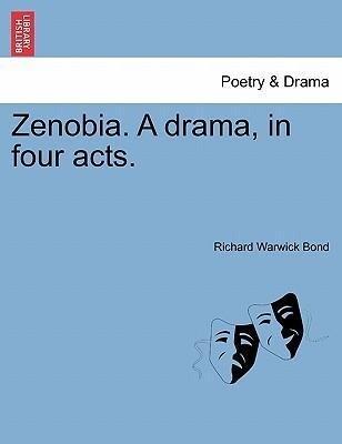 Zenobia. A drama, in four acts. als Taschenbuch