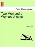 Two Men and a Woman. A novel. Vol. I als Taschenbuch