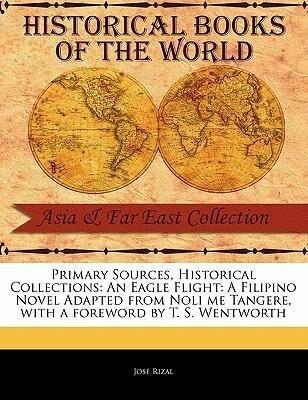 An Eagle Flight: A Filipino Novel Adapted from Noli Me Tangere als Taschenbuch