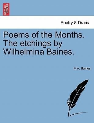 Poems of the Months. The etchings by Wilhelmina Baines. als Taschenbuch
