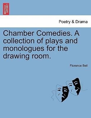 Chamber Comedies. A collection of plays and monologues for the drawing room. als Taschenbuch