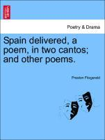 Spain delivered, a poem, in two cantos; and other poems. als Taschenbuch