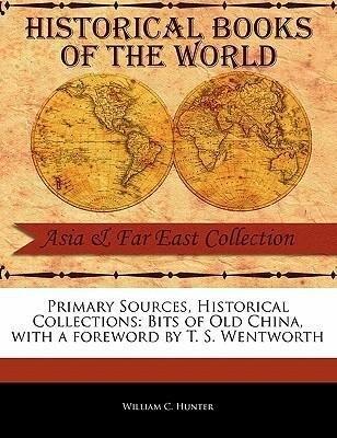 Bits of Old China als Taschenbuch