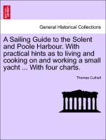 A Sailing Guide to the Solent and Poole Harbour...