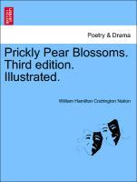 Prickly Pear Blossoms. Third edition. Illustrated. als Taschenbuch