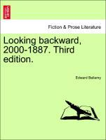 Looking backward, 2000-1887. Third edition. als Taschenbuch