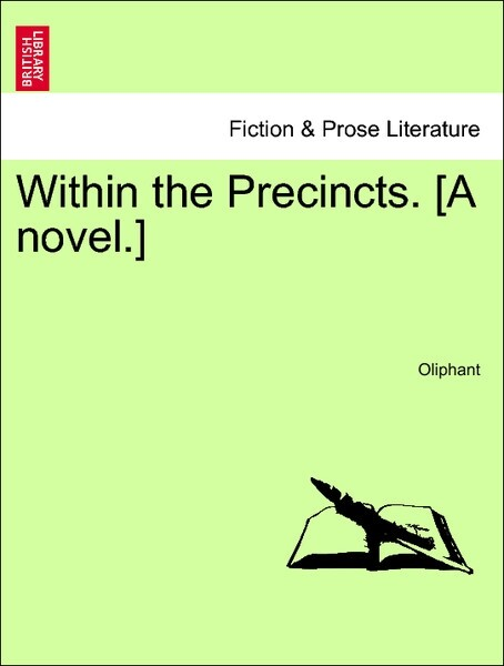 Within the Precincts. [A novel.] Vol. II als Taschenbuch