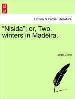 """Nisida""; or, Two winters in Madeira. als Taschenbuch"