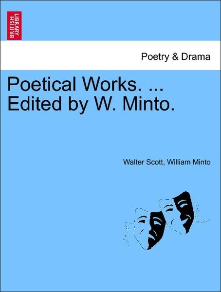 Poetical Works. ... Edited by W. Minto. Vol. II. als Taschenbuch