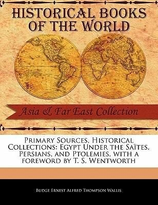 Egypt Under the Sa Tes, Persians, and Ptolemies als Taschenbuch