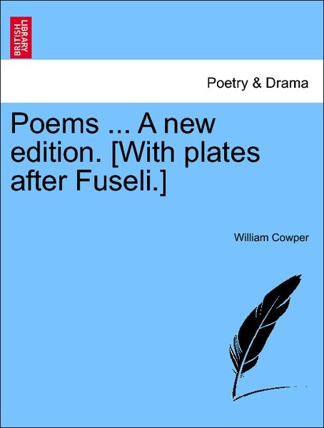 Poems ... Vol. II, A new edition. [With plates after Fuseli.] als Taschenbuch