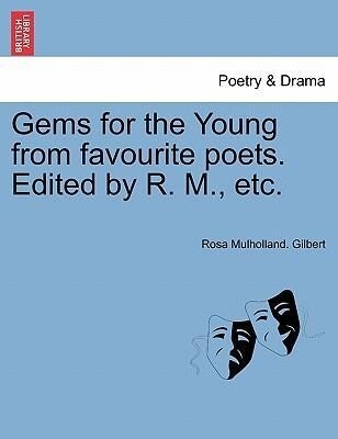 Gems for the Young from favourite poets. Edited by R. M., etc. als Taschenbuch