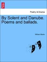 By Solent and Danube. Poems and ballads. als Taschenbuch