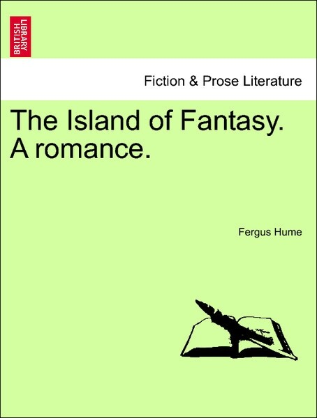 The Island of Fantasy. A romance. new edition. als Taschenbuch