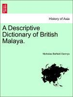 A Descriptive Dictionary of British Malaya. als Taschenbuch