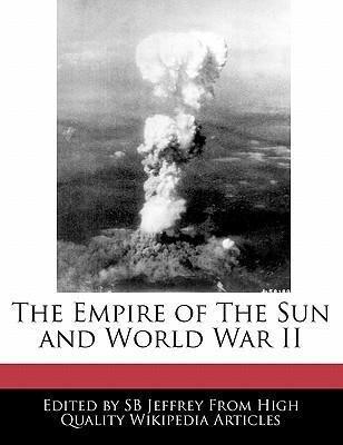 The Empire of the Sun and World War II als Taschenbuch