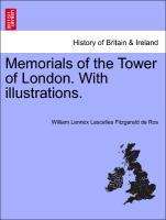 Memorials of the Tower of London. With illustrations. als Taschenbuch