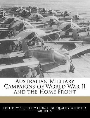 Australian Military Campaigns of World War II and the Home Front als Taschenbuch