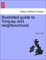 Illustrated guide to Torquay and neighbourhood. als Taschenbuch