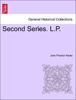 Second Series. L.P. Vol. I. als Taschenbuch