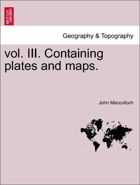 vol. III. Containing plates and maps.Vol. II. als Taschenbuch