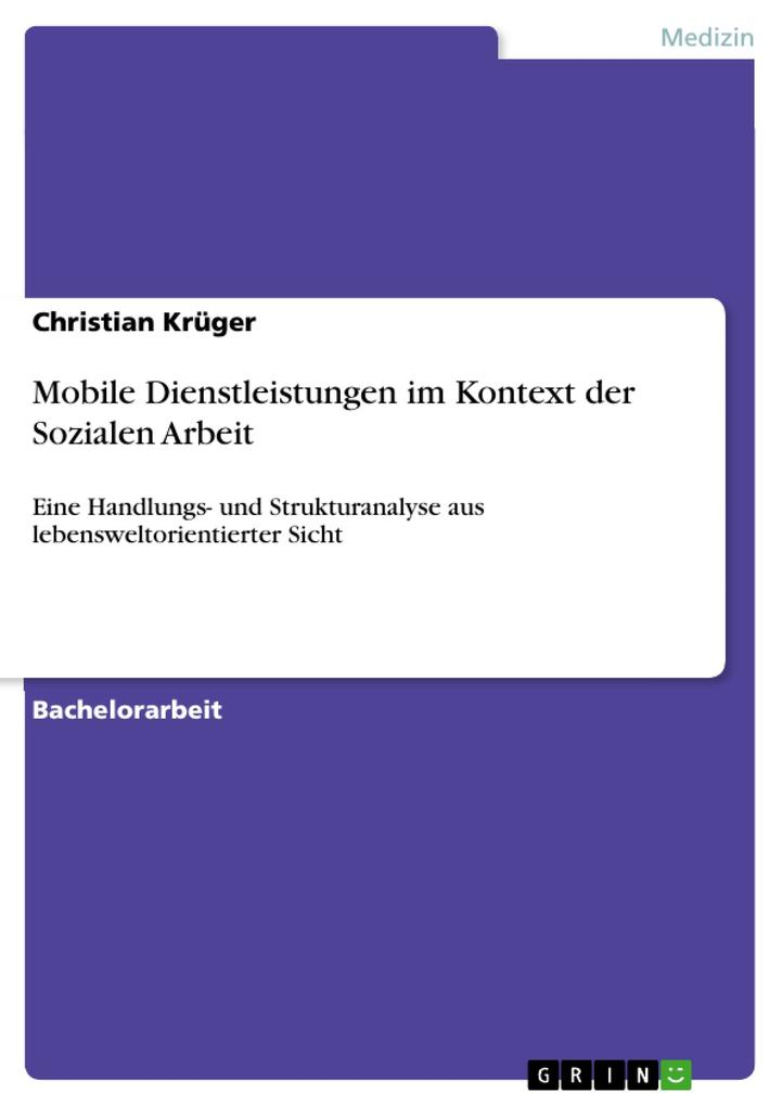 Mobile Dienstleistungen im Kontext der Sozialen Arbeit als Buch (gebunden)