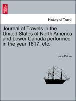 Journal of Travels in the United States of North America and Lower Canada performed in the year 1817, etc. als Taschenbuch