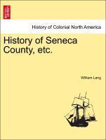 History of Seneca County, etc. als Taschenbuch