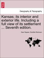 Kansas; its interior and exterior life. Including a full view of its settlement ... Seventh edition. als Taschenbuch