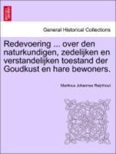 Redevoering ... over den naturkundigen, zedelijken en verstandelijken toestand der Goudkust en hare bewoners. als Taschenbuch