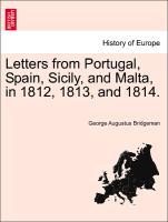 Letters from Portugal, Spain, Sicily, and Malta, in 1812, 1813, and 1814. als Taschenbuch