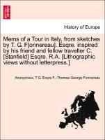 Mems of a Tour in Italy, from sketches by T. G. F[onnereau]. Esqre. inspired by his friend and fellow traveller C. [Stanfield] Esqre. R.A. [Lithographic views without letterpress.] als Taschenbuch