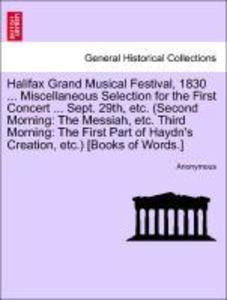Halifax Grand Musical Festival, 1830 ... Miscel...