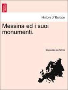 Messina ed i suoi monumenti. als Taschenbuch