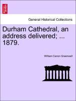 Durham Cathedral, an address delivered; ... 1879. als Taschenbuch