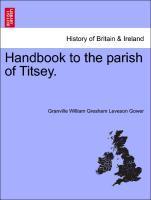 Handbook to the parish of Titsey. als Taschenbuch