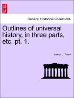 Outlines of universal history, in three parts, etc. pt. 1. als Taschenbuch