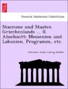 Staemme und Staaten Griechenlands ... II. Abschnitt: Messenien und Lakonien. Programm, etc. als Taschenbuch