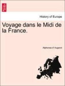 Voyage dans le Midi de la France. als Taschenbuch