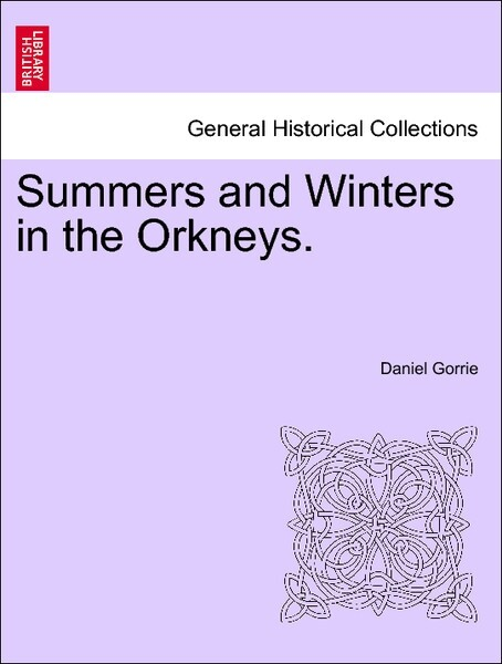Summers and Winters in the Orkneys. Second Edition als Taschenbuch