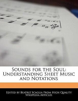 Sounds for the Soul: Understanding Sheet Music and Notations als Taschenbuch