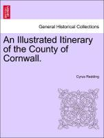 An Illustrated Itinerary of the County of Cornwall. als Taschenbuch