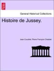 Histoire de Jussey. als Taschenbuch