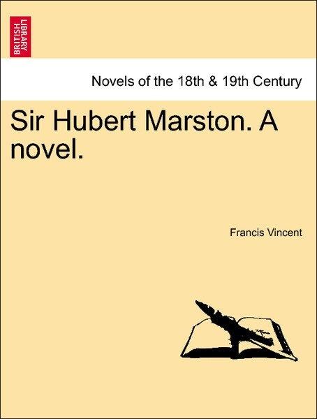 Sir Hubert Marston. A novel.VOL.II als Taschenbuch